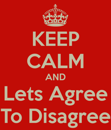keep-calm-and-lets-agree-to-disagree.png